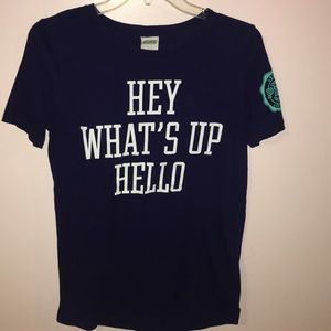 """""""HEY WHAT'S UP HELLO"""" T-SHIRT"""